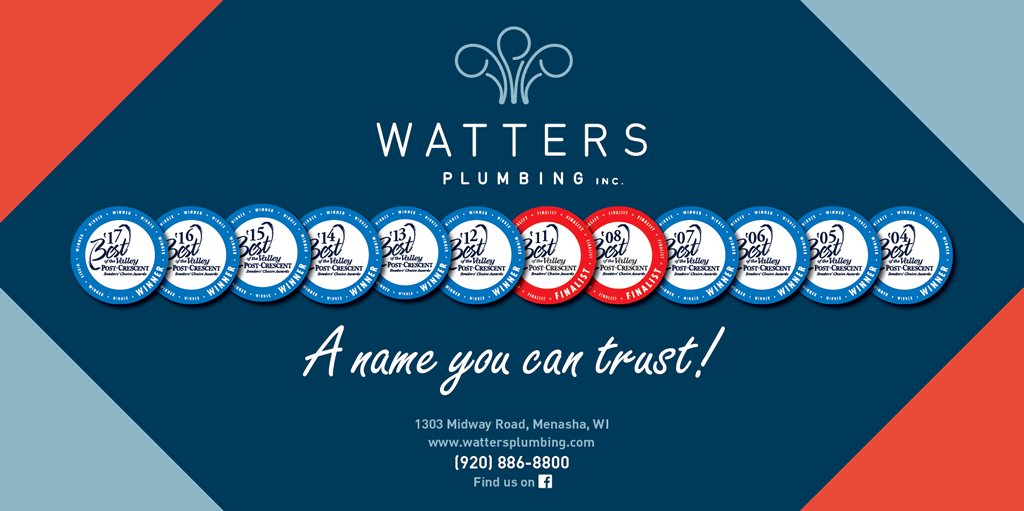 Watters Plumbing Inc Is Proud To Have Been Voted 1 In The Leton Post Crescent S Best Of Valley Category For Many Consecutive Years